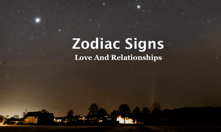 Zodiac Signs Love Characteristics And Personality Insights Image