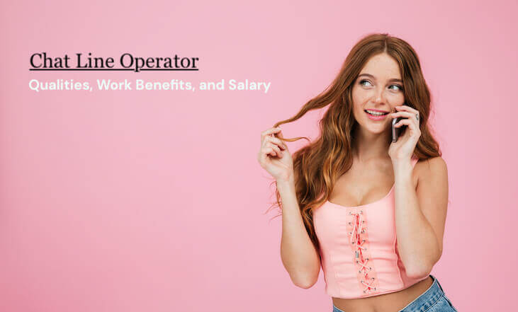 Chat Line Operator: Qualities, Work Benefits, and Salary Image