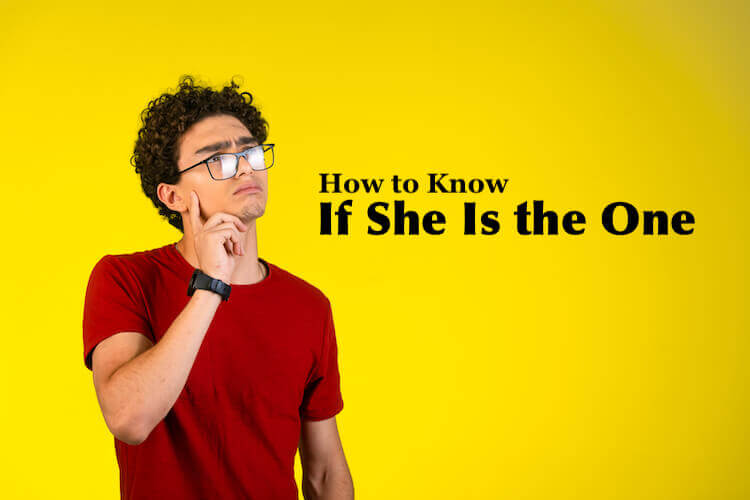 How to Know If She Is the One Image